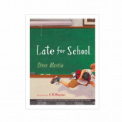 Steve Martin Book- Late for School